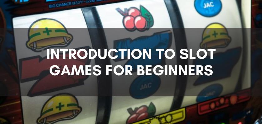 ข้อมูลเบื้องต้นเกี่ยวกับ slot game สำหรับผู้เริ่มต้น